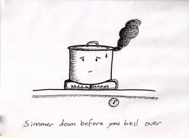 Blog_Simmer Down before you boil over by Prader