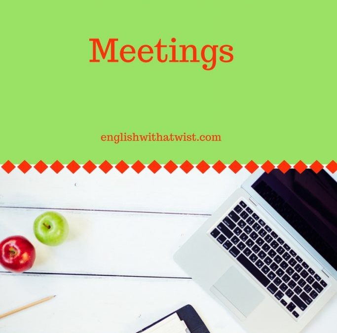 Business Phrasal Verbs: 15 Phrasal Verbs and Expressions You Can Use In Your Next Business Meeting in English