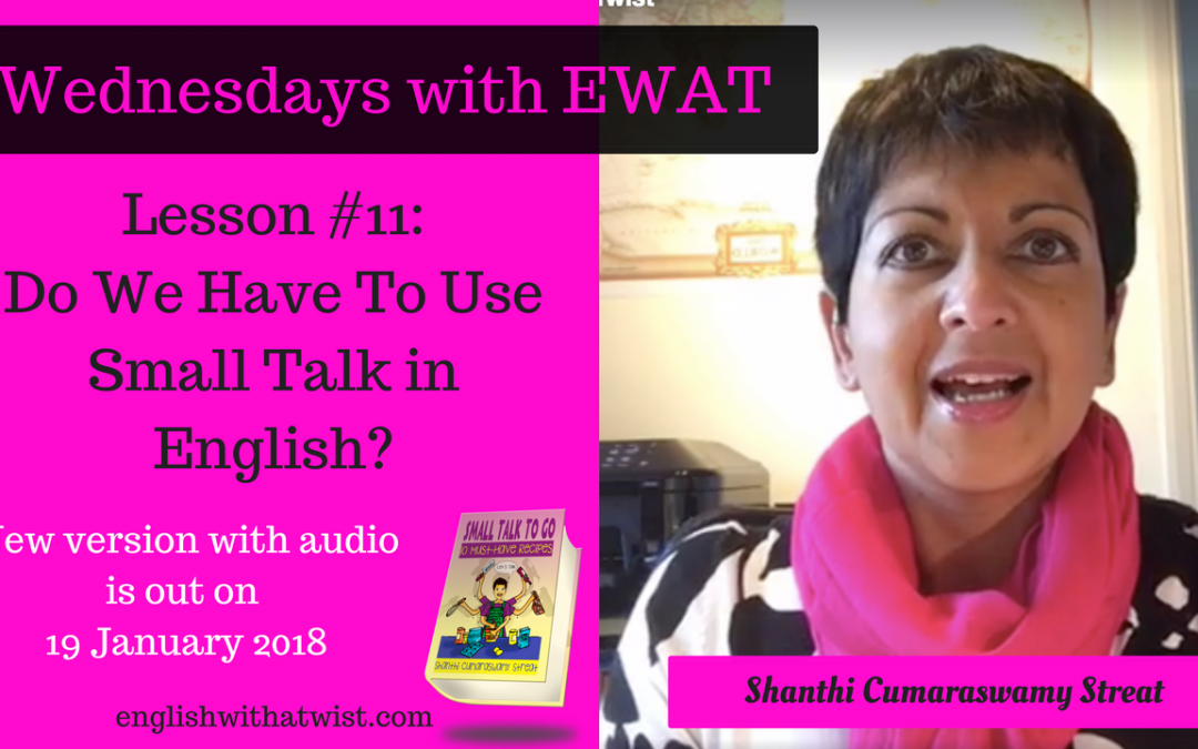 Business Skills: Do We Need To Use Small Talk In English?