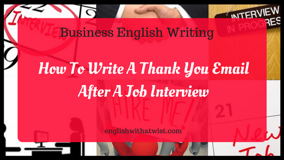business english writing how to write a thank you email after a job