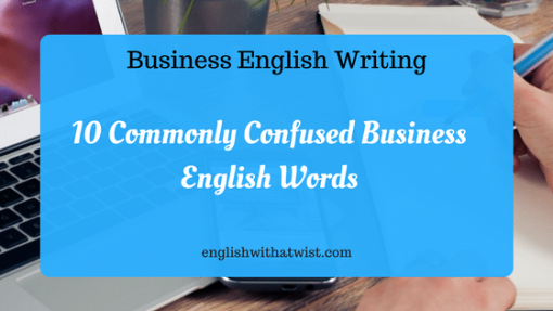 business writing in english When writing for business, you should make sure you have the appropriate skills if you can't communicate in writing, no one will be able to understand any of the reports or emails you send out.