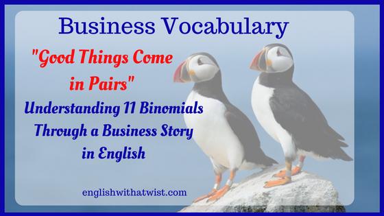 Business Vocabulary: Understanding 11 Binomials Through a Business