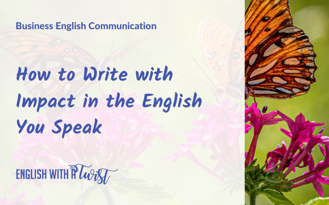 Writing with Impact In Business English