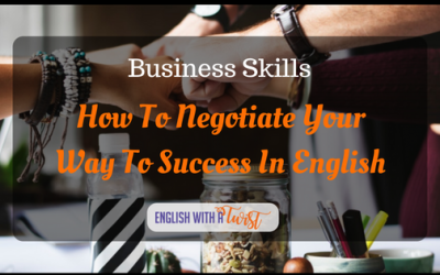 Business Skills: How To Negotiate Your Way To Success In English